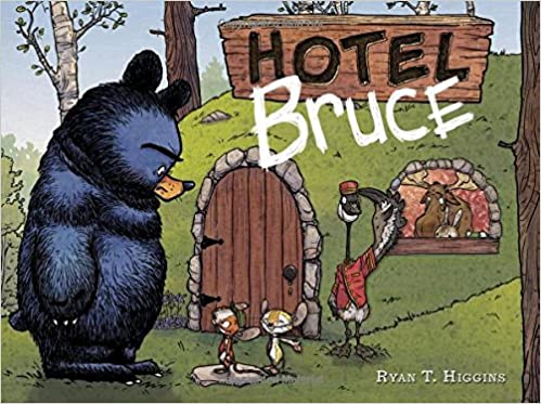 Hotel Bruce by Ryan T Higgins