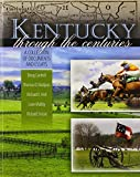 Kentucky Through the Centuries
