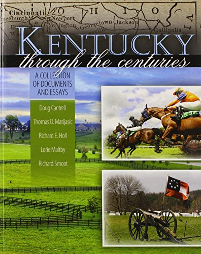 Kentucky through the Centuries: A Collection of Documents and Essays