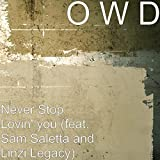Never Stop Lovin' You (feat. Sam Saletta & Linzi Legacy)