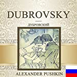 Dubrovsky [Russian Edition] | Aleksandr Sergeevich Pushkin