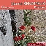 Profanes | Jeanne Benameur