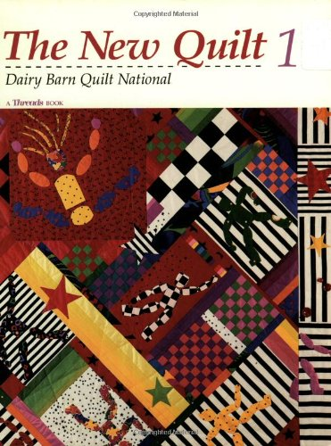 New Quilt 1: Dairy Barn Quilt National (New Quilt One) (v. 1) (Online For Quilts Sale)