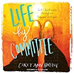 Life by Committee | Corey Ann Haydu