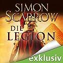 Die Legion (Die Rom-Serie 10) Hörbuch von Simon Scarrow Gesprochen von: Reinhard Kuhnert