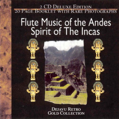 Flute Music of the Andes: Spirit of the Incas by Retro Music