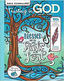 Bible Journaling - Trusting in God, 100s of Inspirational
