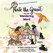 Nate the Great and the Wandering Word | Marjorie Weinman Sharmat, Andrew Sharmat