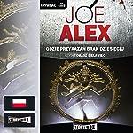 Gdzie przykazan brak dziesieciu | Joe Alex