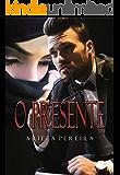 O Presente (Portuguese Edition)