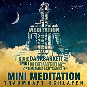 Traumhaft schlafen mit Mini Meditation Hörbuch