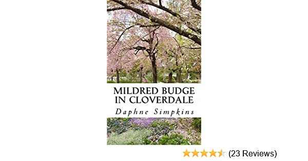 Mildred budge in cloverdale the adventures of mildred budge book 1 61yrvkreyglsr600315piwhitestripbottomleft035pistarratingfourandhalfbottomleft360 6sr600315za23 reviews445291400400arial12400 fandeluxe Choice Image