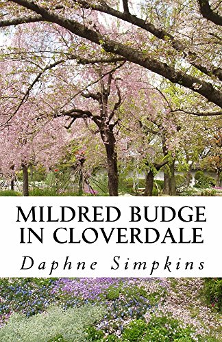 Mildred Budge in Cloverdale (The Adventures of Mildred Budge Book 1) by [Simpkins, Daphne]