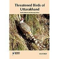 Threatened Birds of Uttarakhand