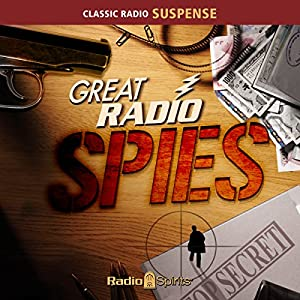 Great Radio Spies Radio/TV Program