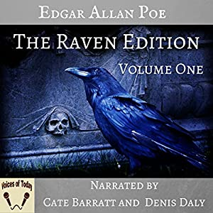 The Works of Edgar Allan Poe, The Raven Edition: Volume One Audiobook