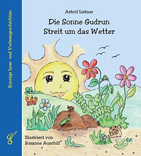 die-sonne-gudrun-streit-um-das-wetter-sonnige-lese-und-vorlesegeschichten