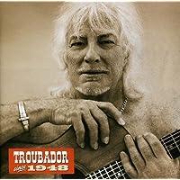 Troubadour since 1948