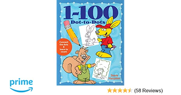 1-100 Dot-to-Dots: Steve Harpster: 9781402707148: Amazon.com: Books