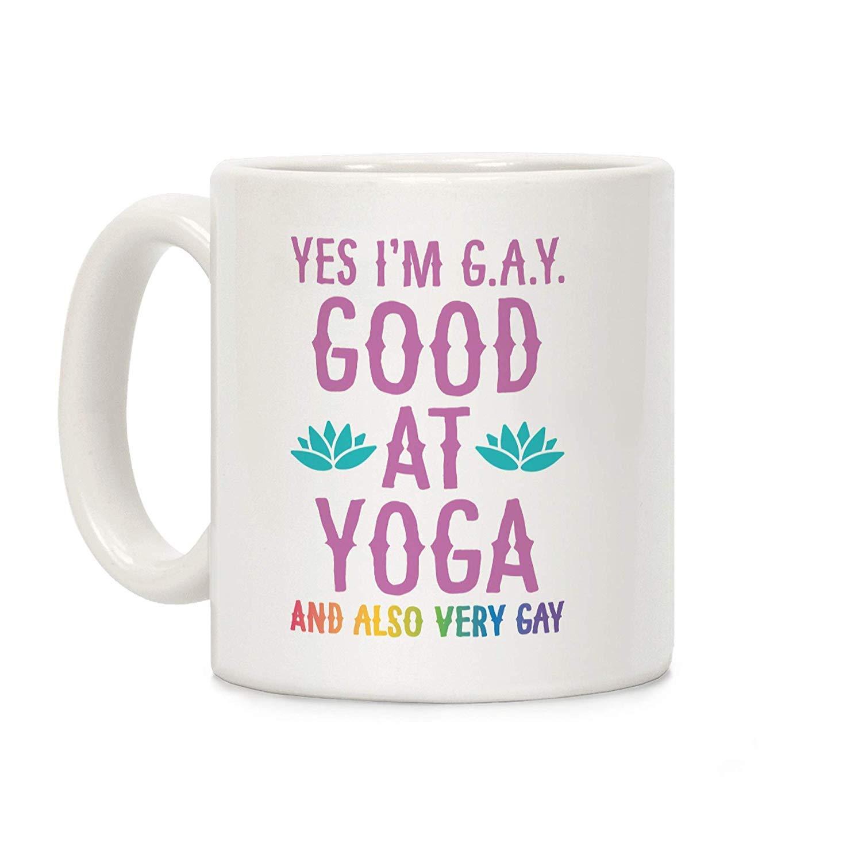 Augustie Sí, yo y rsquo; m G.A.Y. (Bueno en Yoga) y también ...