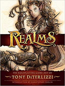[(Realms: the Roleplaying Art of Tony Diterlizzi)] [Edited by John Lind ] published on (June, 2015)