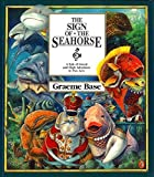 The Sign of the Seahorse: A Tale of Greed and High Adventure in Two Acts (Picture Puffins)