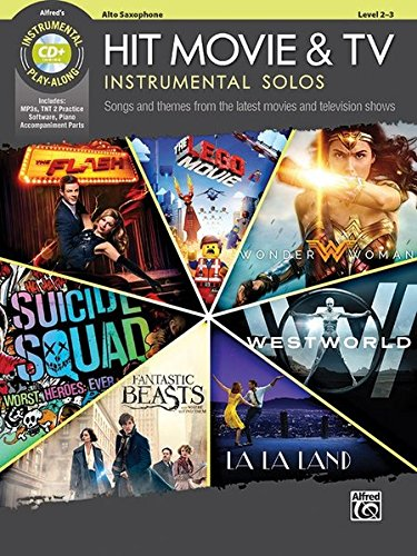 Alto Sax Solo Music Book (Hit Movie & TV Instrumental Solos: Songs and Themes from the Latest Movies and Television Shows (Alto Sax), Book & CD (Alfred's Instrumental Play-Along))