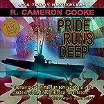 Pride Runs Deep: A Jack Tremain Submarine Thriller, Book 1 | R. Cameron Cooke