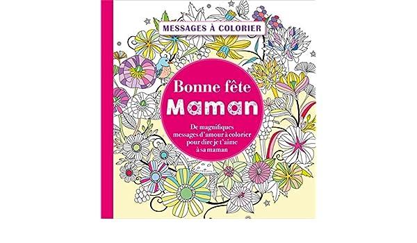 Messages à Colorier Bonne Fête Maman Amazones Collectif