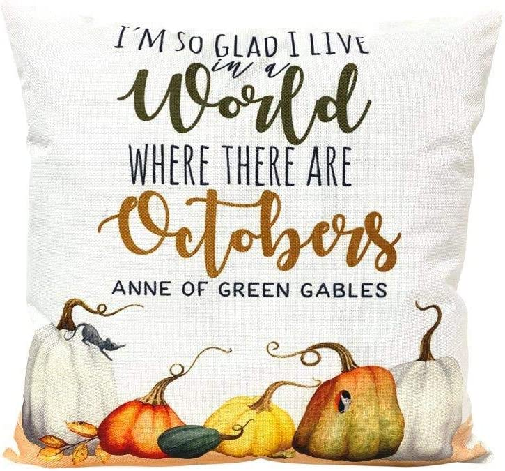 EricauBird Throw Pillow Cover-I'm so Glad I Live in a World Where There are Octobers Pillow Cover Anne of Green Gables,18x18