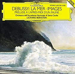 Debussy: La Mer Images Prelude A L'apres Midi D'un Faune ( Prelude To The Afternoon Of A Faun) ~ Bernstein