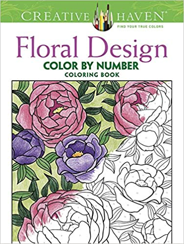 Creative Haven Floral Design Color By Number Coloring Book Creative
