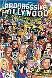 Progressive Hollywood, Ed Rampell, 1932857109