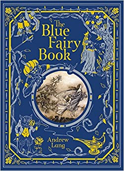 Book The Blue Fairy Book (Barnes & Noble Leatherbound Children's Classics)