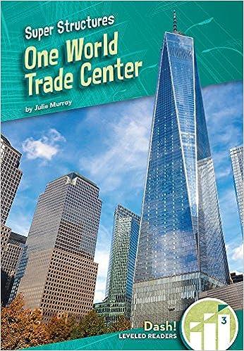 One World Trade Center (Super Structures: Dash! Leveled