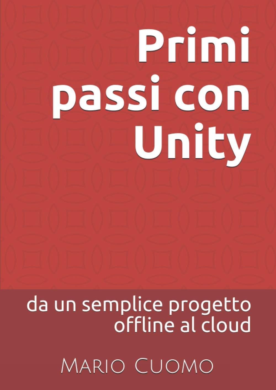 Primi passi con Unity