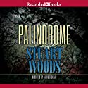 Palindrome Audiobook by Stuart Woods Narrated by Gabra Zackman