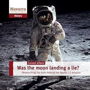 Was the moon landing a lie? Audiobook