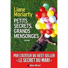 Petits secrets, grands mensonges