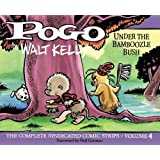 Pogo: The Complete Syndicated Comic Strips Vol. 4 (Walt Kelly's Pogo)