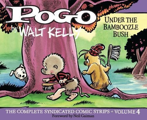 Pogo: The Complete Syndicated Comic Strips Vol. 4 (Walt Kelly's Pogo) (Walt Kelly Art)