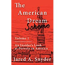 The American Scheme: An Insider's Look at Poverty in America