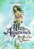Alea Aquarius. Der Ruf des Wassers: Band 1