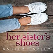 Her Sister's Shoes | Ashley Farley