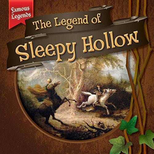 The Legend of Sleepy Hollow (Famous Legends) ebook