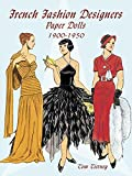 French Fashion Designers Paper Dolls: 1900-1950