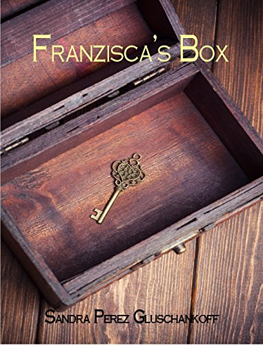 Franzisca's Box by [Gluschankoff, Sandra Perez]