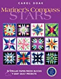 img - for Mariner's Compass Stars: 24 Stellar Paper-Pieced Blocks & 9 Easy Quilt Projects book / textbook / text book