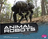 img - for Animal Robots (Cool Robots) book / textbook / text book