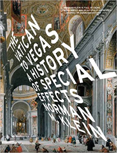 The Vatican to Vegas: A History of Special Effects: Norman M